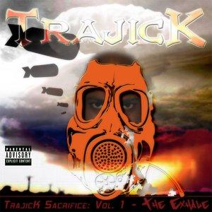 TrajicK Sacrifice - Vol. 1 - The Exhale