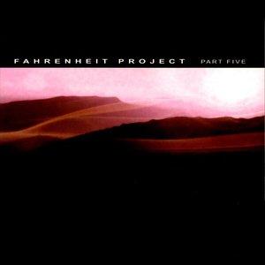 Fahrenheit Project Part Five