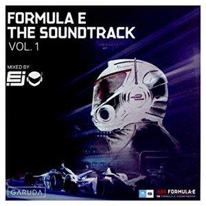 Formula E The Soundtrack, Vol. 1 (DJ Mix)
