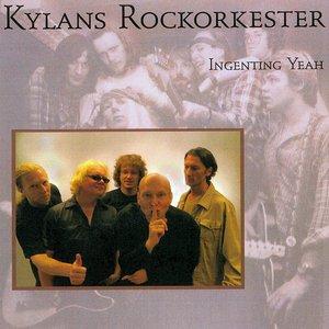 Kylans Rockorkester - Ingenting Yeah