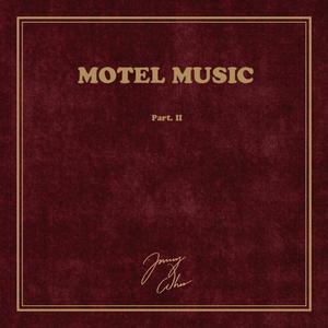 Motel Music, Pt. II
