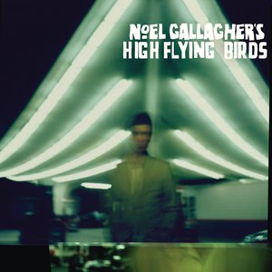 Noel Gallagher's High Flying Birds (Deluxe Version)