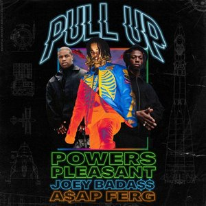 Pull Up (feat. Joey Bada$$ & A$AP Ferg)