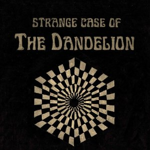 Strange Case of the Dandelion