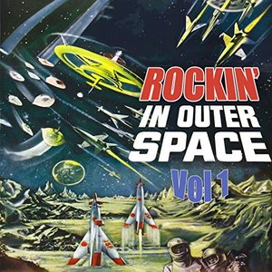 Rockin' in Outer Space, Vol 1