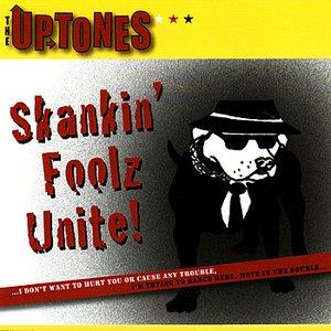 Skankin' Foolz Unite!
