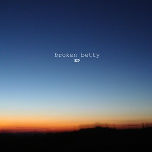 Broken Betty EP