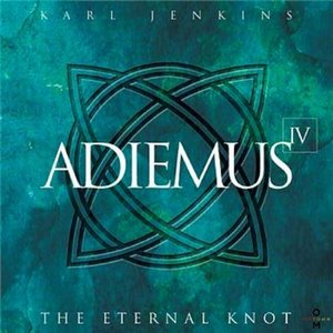 Adiemus IV - The Eternal Knot