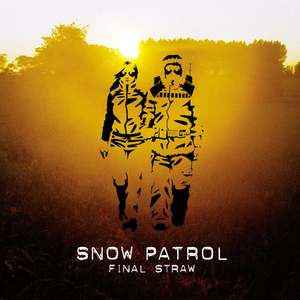 Snow Patrol - Final Straw [bonus Track Version] - Lyrics2You