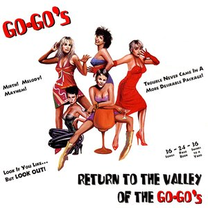Return To The Valley Of The Go-Go's