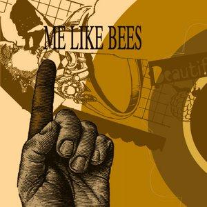 Me Like Bees EP