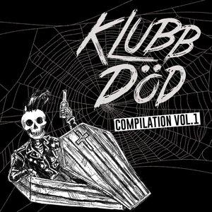 Klubb Död Compilation Vol. 1