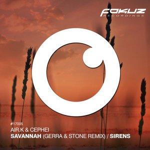 Savannah (Gerra & Stone Remix) / Sirens
