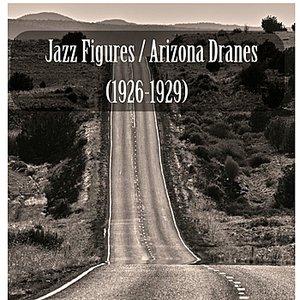 Jazz Figures / Arizona Dranes (1926-1929)
