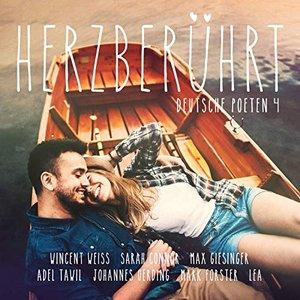 Herzberührt - Deutsche Poeten 4 [Explicit]