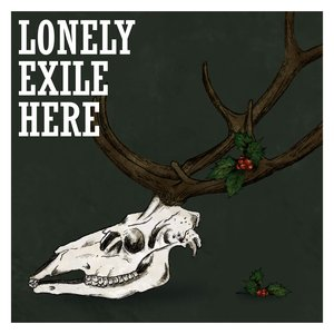 Lonely Exile Here