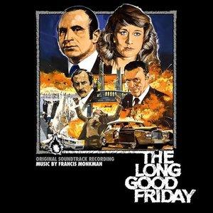 The Long Good Friday (Original Soundtrack Recording)