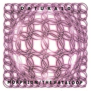 Morphium/the Pataloop