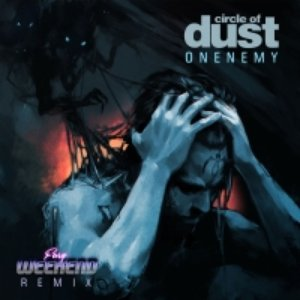 Onenemy (Fury Weekend Remix)