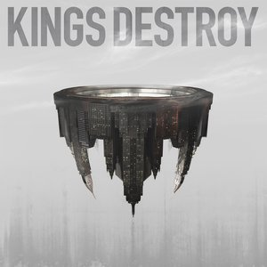 Kings Destroy