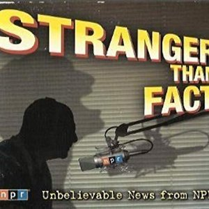 Stranger Than Fact