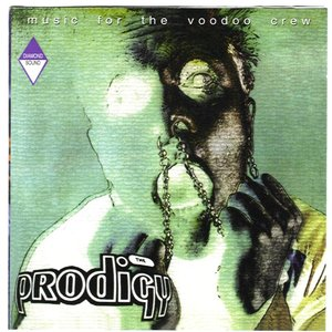 The Prodigy on Tour: Music for the Voodoo Crew