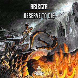 Deserve To Die