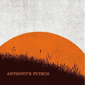 Anthony's Putsch