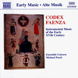 Codex Faenza: Instrumental Music of the Early XVth Century