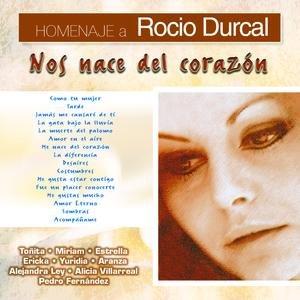 """Homenaje a Rocio Durcal """"Nos Nace Del Corazón"""""""