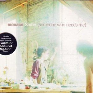 Shine (Someone Who Needs Me)