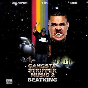 Gangsta Stripper Music 2