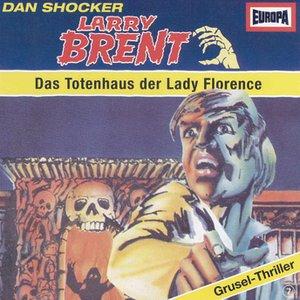 Image for '07/Das Totenhaus der Lady Florence'