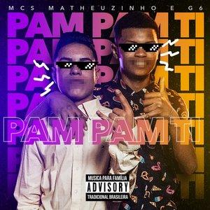 Pam Pam Ti