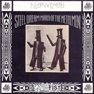 Steel Dream March of the Metal Men