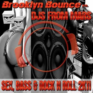 Avatar for Brooklyn Bounce & DJ's From Mars