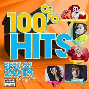 100% Hits Best of 2018 So Far