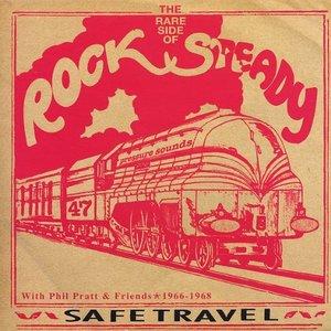 Safe Travel: With Phil Pratt & Friends 1966-68