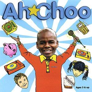 Ah-Choo