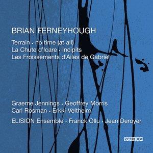 Brian Ferneyhough: Chamber Music