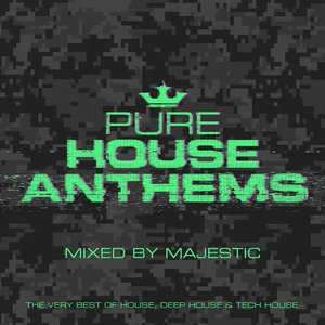 Pure House Anthems