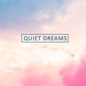 Quiet Dreams