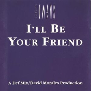 Dance Vault Mixes - I'll Be Your Friend