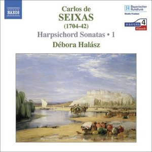Image for 'SEIXAS: Complete Works for Harpsichord, Vol.  1'