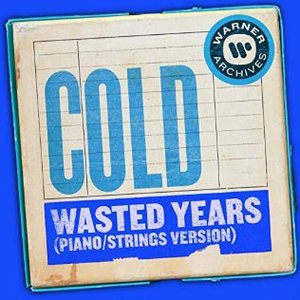 Wasted Years (Piano/Strings Version)