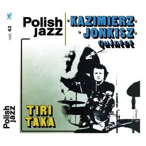 TiriTaka (Polish Jazz, Vol. 62)