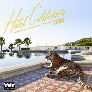 Hotel California (Explicit Deluxe Version)