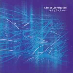 Lack of Conversation