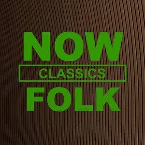 NOW Folk Classics