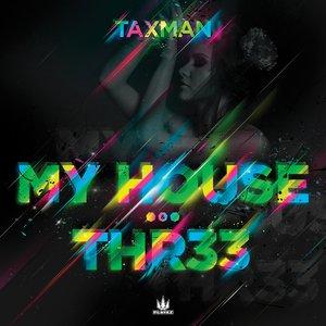 My House / Thr33